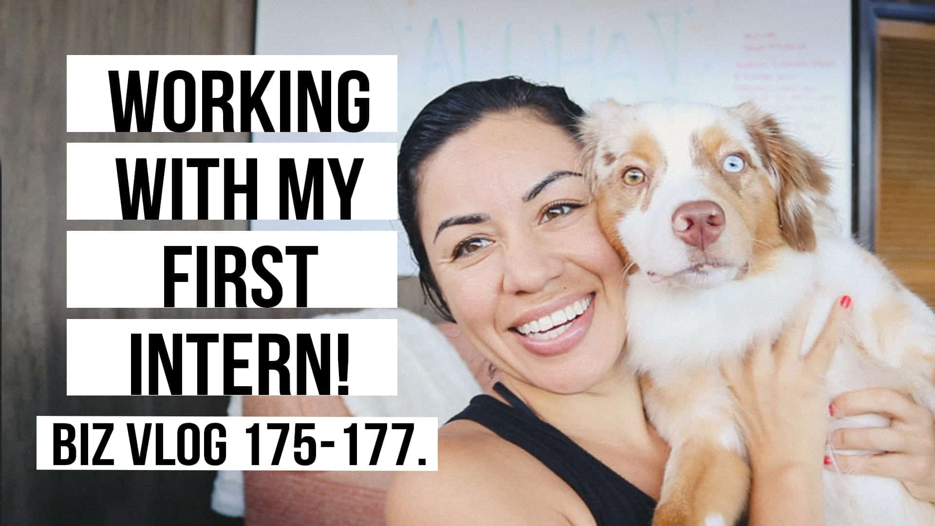 WORKING WITH MY FIRST INTERN! BIZ VLOG 175-177.